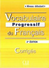 Vocabulaire progressif du français Niveau débutant Klucz 2. edycja