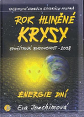 Rok hliněné krysy - Energie dní