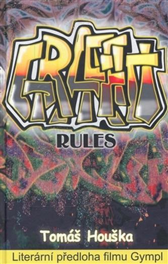 Graffiti rules