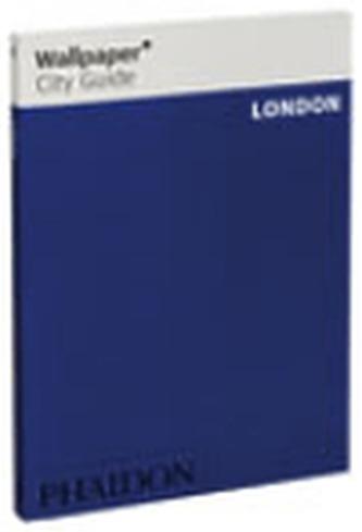 London Wallpaper City Guide