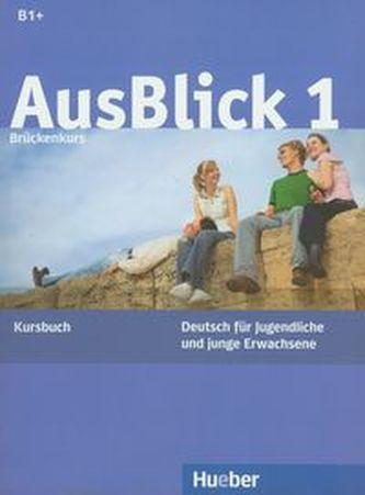 Ausblick 1 Kursbuch - Fischer-Mitziviris, Anni