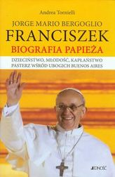 Jorge Mario Bergoglio Franciszek Biografia Papieża