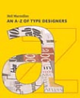 An A-Z of Type Designers