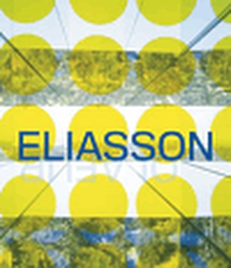 Take Your Time: Olafur Eliasson