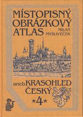 Místopisný obrázkový atlas aneb krasohled český 4.