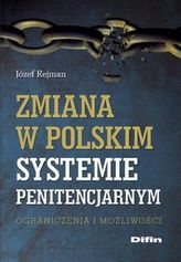 Zmiana w polskim systemie penitencjarnym