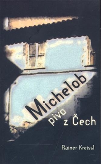 Michelob - pivo z Čech