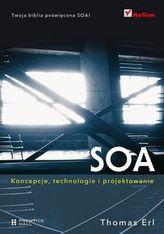 SOA Koncepcje, technologie i projektowanie