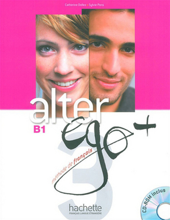 Alter Ego+ 3 Podręcznik z płytą CD - Dollez Catherine, Pons Sylvie