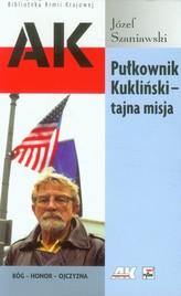 Pułkownik Kukliński Tajna misja