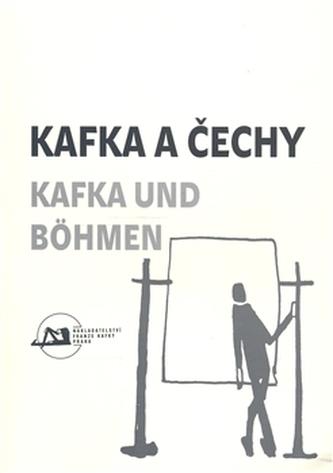 Kafka a Čechy/Kafka und Bohmen