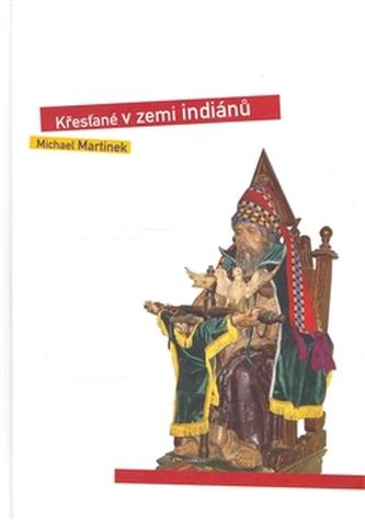 Křesťané v zemi indiánů