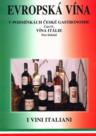 Evropská vína IV. vína Itálie