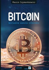 Bitcoin Wirtualna waluta internetu