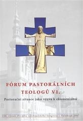Fórum pastorálních teologů VI.