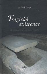 Tragická existence