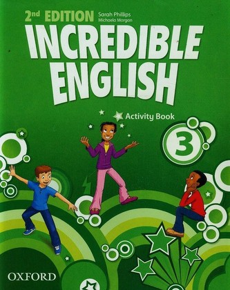 Incredible English 3 Activity Book - Phillips Sarah, Morgan Michaela
