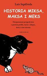 Historia Miksa, Maksa i Meks