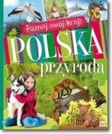 Poznaj swój kraj. Polska przyroda