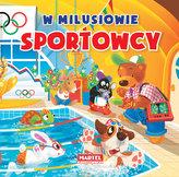W Milusiowie. Sportowcy