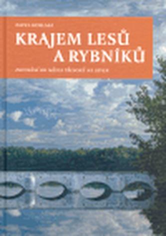 Krajem lesů a rybníků