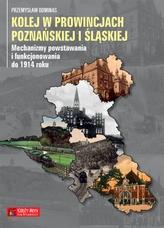 Kolej w prowincjach poznańskiej i śląskiej