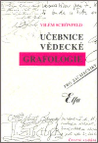 Učebnice vědecké grafologie - Vilém Schönfeld