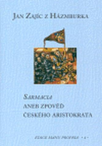 Sarmacia aneb zpověď českého aristokrata