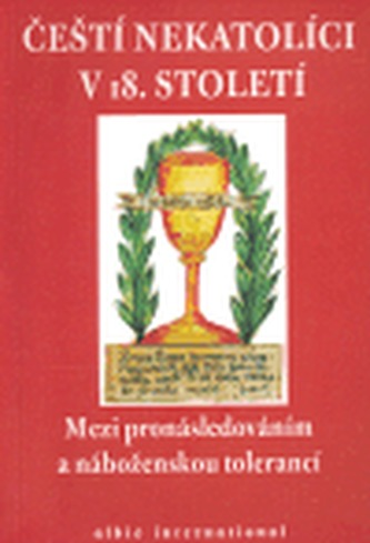 Čeští nekatolíci v 18. století