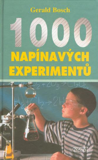 1000 napínávých experimentů