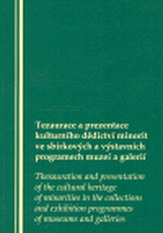 Tezaurace a prezentace kulturního dědictví minorit ve sbírkový