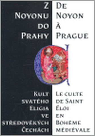 Z Noyonu do Prahy