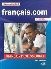 Francais. com Niveau debutant Podręcznik + DVD ROM + guide communication