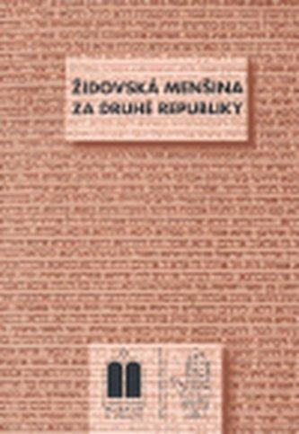 Židovská menšina za druhé republiky