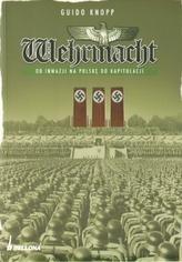 Wehrmacht. Od inwazji na Polskę do kapitulacji