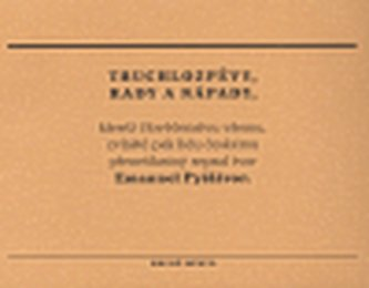 Truchlozpěvy, rady a nápady - Emanuel Pyšišvor