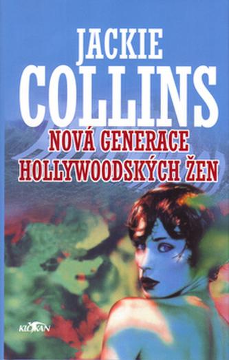 Nová generace hollywoodských žen