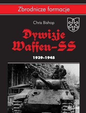 Dywizje Waffen SS 1939-1945 - Chris Bishop