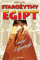 Starożytny Egipt. Mity i legendy