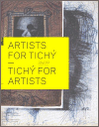 Artists for Tichý - Tichý for Artists
