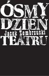 Ósmy dzień Teatru