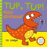 TUP, TUP! Mały dinozaur. Przesuń - baw się - pociągnij