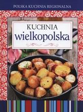 Polska kuchnia regionalna Kuchnia wielkopolska