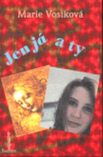 Jen já a ty