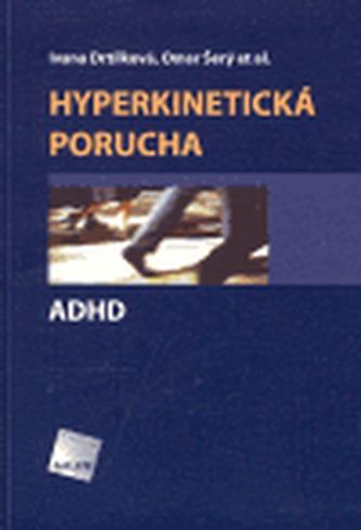 Hyperkinetická porucha/ ADHD