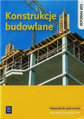 Konstrukcje budowlane Podręcznik do nauki zawodu