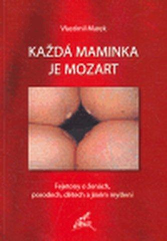 Každá maminka je Mozart