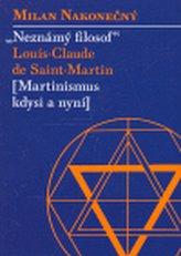 Neznámý filosof Louis-Claude de Saint Martina