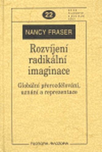Rozvíjení radikální imaginace