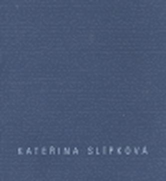Kateřina Slípková - Repetice
